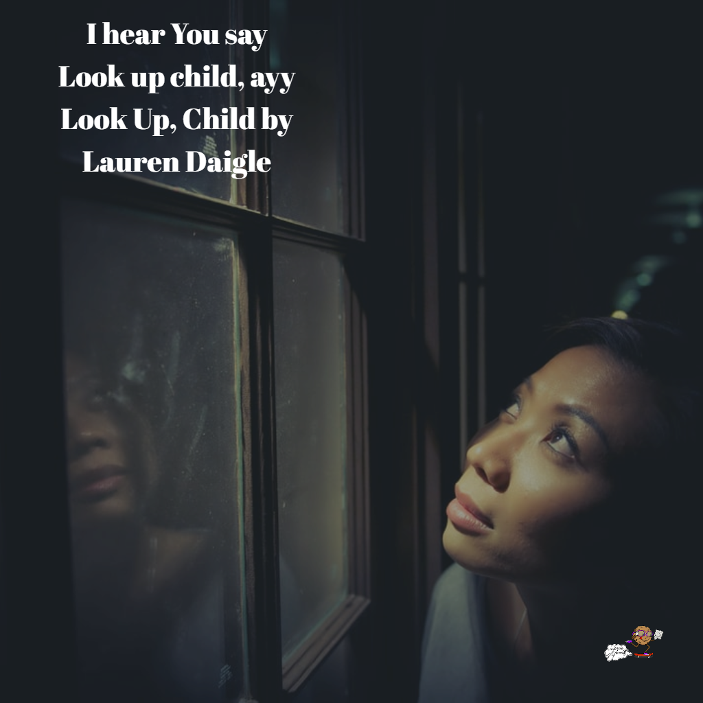 Look Up Child by Lauren Daigle.png
